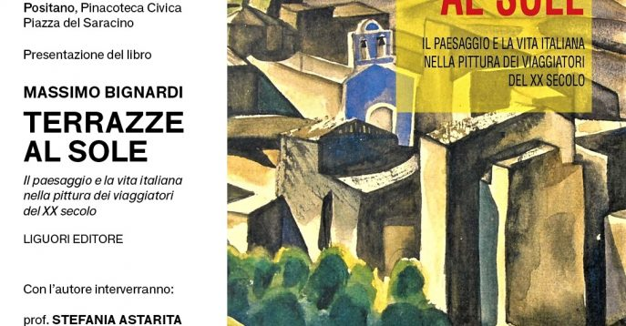 """Positano: Massimo Bignardi presenta il suo libro """"Terrazze al Sole"""" sui  viaggi artistici in Italia nel XX secolo   SeiTV.it"""